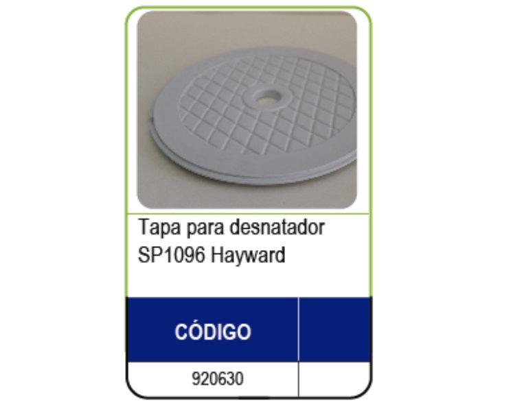 TAPA DESNATADOR HAYWARD SP1096