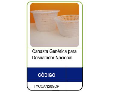 CANASTA PARA DESNATADOR 20 CM. NACIONAL (FYCCAN20)